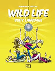 Wild Life 03: Body Language
