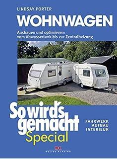 Das große Caravan-Handbuch: Technik - Fahren - Selbermachen: Amazon ...