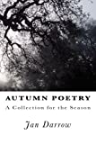 Autumn Poetry: A Collection for the Season