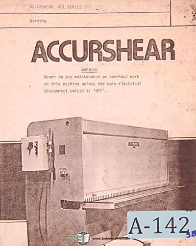 Accurshear 8500, 8250 & 8375 Series Shear Operations Parts and Electric Manual
