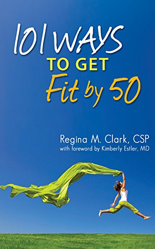Download 101 Ways to Get Fit by 50 PDF