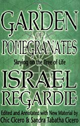 A Garden of Pomegranates a Garden of Pomegranates: Skrying on the Tree of Life Skrying on the Tree of Life