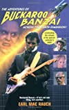 The Adventures of Buckaroo Banzai, Earl Mac Rauch, 0743442482