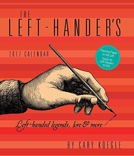 The Left-Hander's 2017 Weekly Planner Calendar