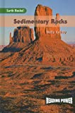 img - for Sedimentary Rocks (Reading Power: Earth Rocks) book / textbook / text book
