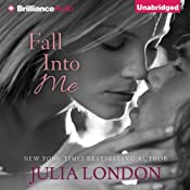 Fall into Me: Over the Edge, Book 3 | Julia London