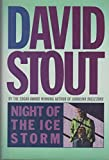 The Night of the Ice Storm, David Stout, 0892964154