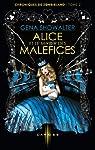 Chroniques de Zombieland, tome 2 : Alice et le miroir des Maléfices par Showalter