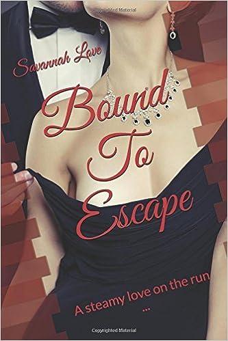 Bound To Escape [6/20/2017] Savannah Love