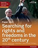 Edexcel AS/A Level History, Paper 1&2: Searching for rights and freedoms in the 20th century Student Book + ActiveBook (Edexcel GCE History 2015)