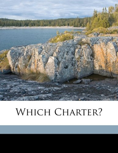 Read Online Which charter? PDF