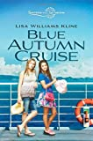 Blue Autumn Cruise (Sisters in All Seasons)