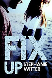 Fix Up (Patch Up Series Book 2) (English Edition)