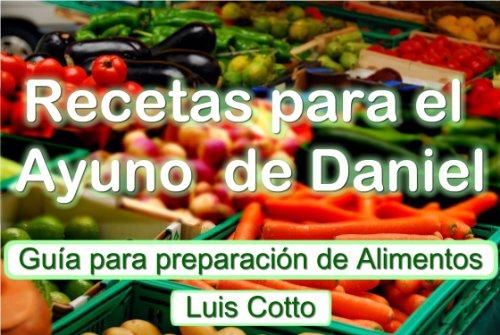 Amazon Com Recetas Para El Ayuno De Daniel Spanish Edition Ebook