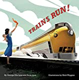img - for Trains Run! book / textbook / text book