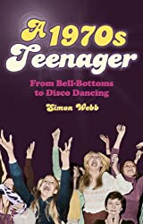 A 1970s Teenager: From Bell-Bottoms to Disco Dancing