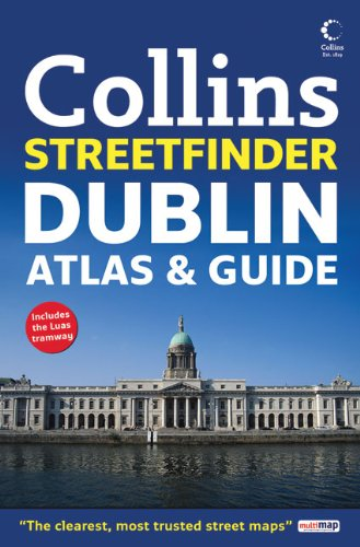 (Collins Dublin Streetfinder Atlas & Guide (Collins Travel Guides))