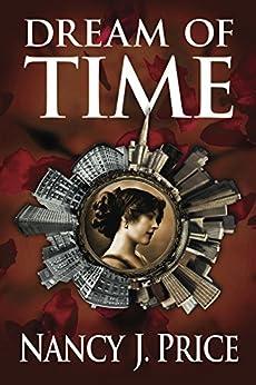 Dream of Time by [Price, Nancy J]