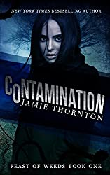 Contamination (Feast of Weeds Book One)