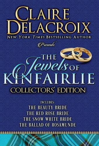 The Jewels of Kinfairlie Collectors' Edition by Deborah A. Cooke