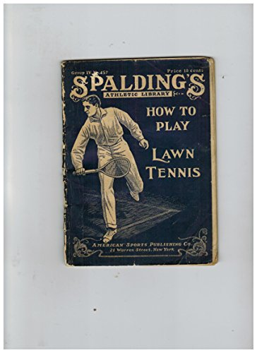 How to Play Lawn Tennis (Spalding