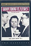 img - for The Goon Show (Goon Show Classics/Bbc Comedy Series, Vol 1) book / textbook / text book