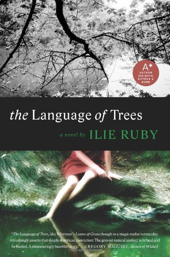 The Language of Trees: A Novel by William Morrow Paperbacks