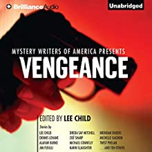 Mystery Writers of America Presents Vengeance Audiobook by Lee Child (author/editor), Dennis Lehane, Karin Slaughter, Michael Connelly Narrated by Angela Dawe, Jeff Cummings