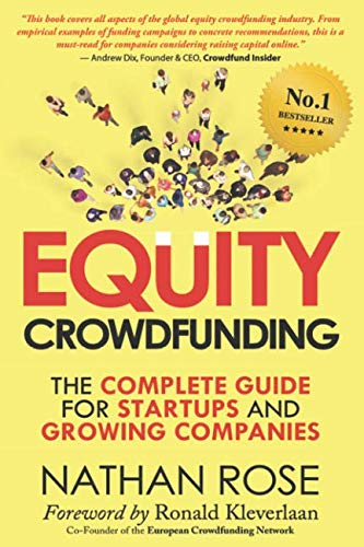 Equity Crowdfunding: The Complete Guide For Startups And Growing Companies (Alternative Finance Series)