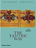 The Tantric Way, Ajit Mookerjee and Madhu Khanna, 0500270880