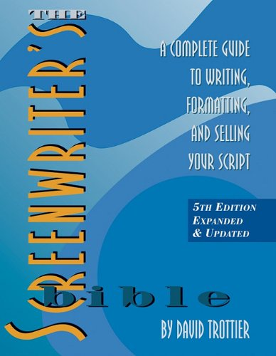 The Screenwriter's Bible: A Complete Guide to Writing, Formatting, and Selling Your Script (Selling With Pictures compare prices)