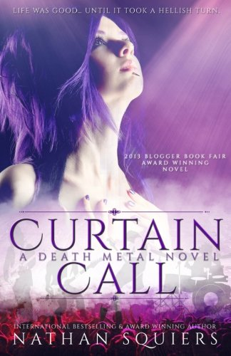 Curtain Call: A Death Metal Novel