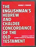 Englishman's Hebrew and Chaldee Concordance of the Old Testament, Wigram, 0801033608
