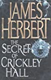 The Secret of Crickley Hall, James Herbert, 1405005203