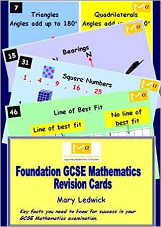 Foundation GCSE Mathematics Revision Cards: Key Facts You