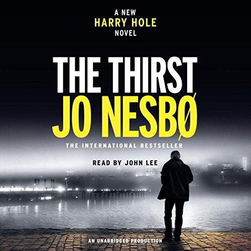 The Thirst: A Harry Hole Novel