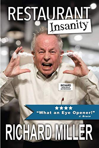 Restaurant Insanity by Richard MIller