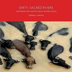 Dirty, Sacred Rivers