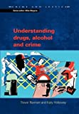 img - for Understanding Drugs, Alcohol and Crime (Crime & Justice) book / textbook / text book