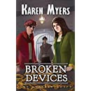 Broken Devices: A Lost Wizard's Tale (The Chained Adept) (Volume 3)