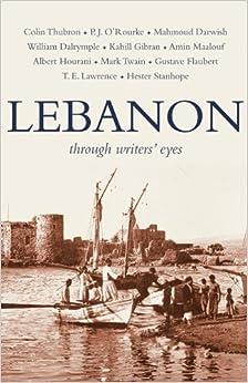Descargar Libros En Ingles Lebanon: Through Writers' Eyes De PDF A PDF
