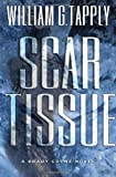 Scar Tissue, William G. Tapply, 0312266790