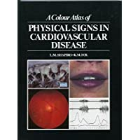 A Colour Atlas of Physical Signs in Cardiovascular Disease