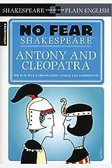 No Fear Shakespeare: Antony and Cleopatra Paperback