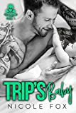 Trip's Baby: A Bad Boy Motorcycle Club Baby Romance (The Pride MC Book 1) by  Nicole Fox in stock, buy online here