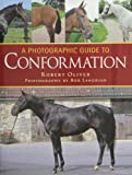 A Photographic Guide to Conformation, Robert Oliver and Bob Langrish, 0851318517