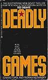 Deadly Games, Edward Topol and Fridrikh Neznansky, 0425080218