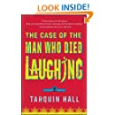 The Case of the Man Who Died Laughing: From the Files of Vish Puri, Most Private Investigator (Vish Puri Mysteries (Paperback))
