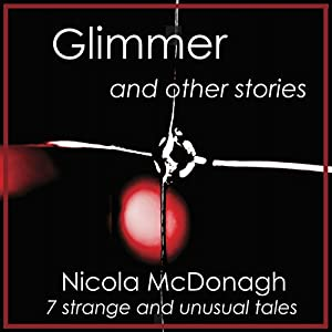 Glimmer and Other Stories Audiobook
