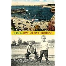 La Jolla, Jewel of My Childhood